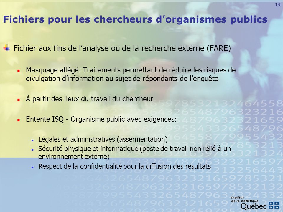 Fichiers pour les chercheurs d'organismes publics