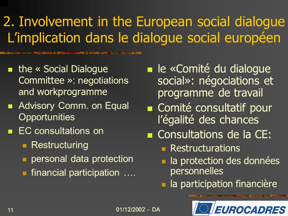 2. Involvement in the European social dialogue L'implication dans le dialogue social européen