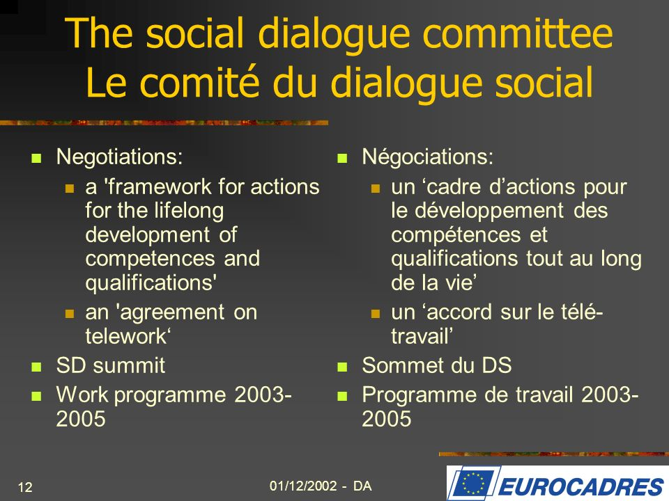 The social dialogue committee Le comité du dialogue social