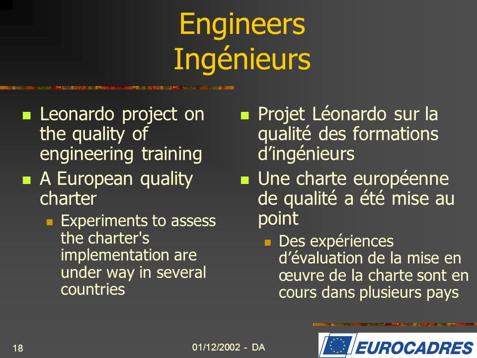 Engineers IngénieursLeonardo project on the quality of engineering training. A European quality charter.
