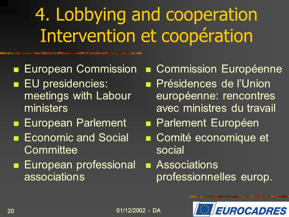 4. Lobbying and cooperation Intervention et coopération