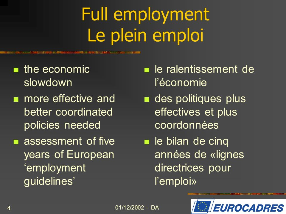 Full employment Le plein emploi