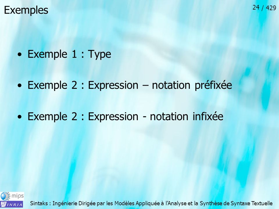Exemples Exemple 1 : Type. Exemple 2 : Expression – notation préfixée.