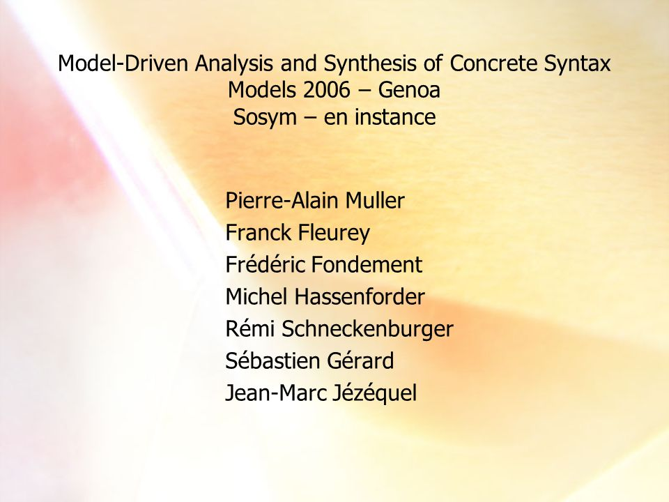 Model-Driven Analysis and Synthesis of Concrete Syntax Models 2006 – Genoa Sosym – en instance