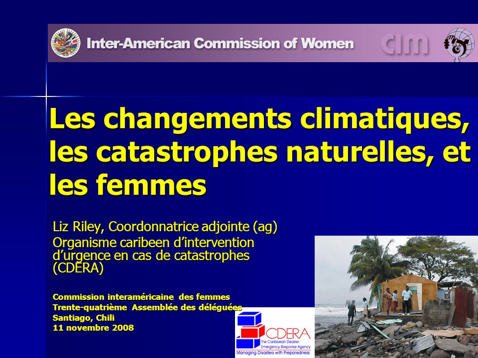 Les changements climatiques, les catastrophes naturelles, et les femmes