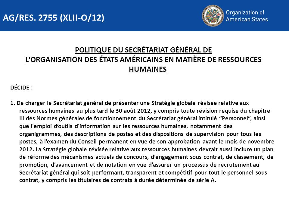 AG/RES. 2755 (XLII-O/12) POLITIQUE DU SECRÉTARIAT GÉNÉRAL DE