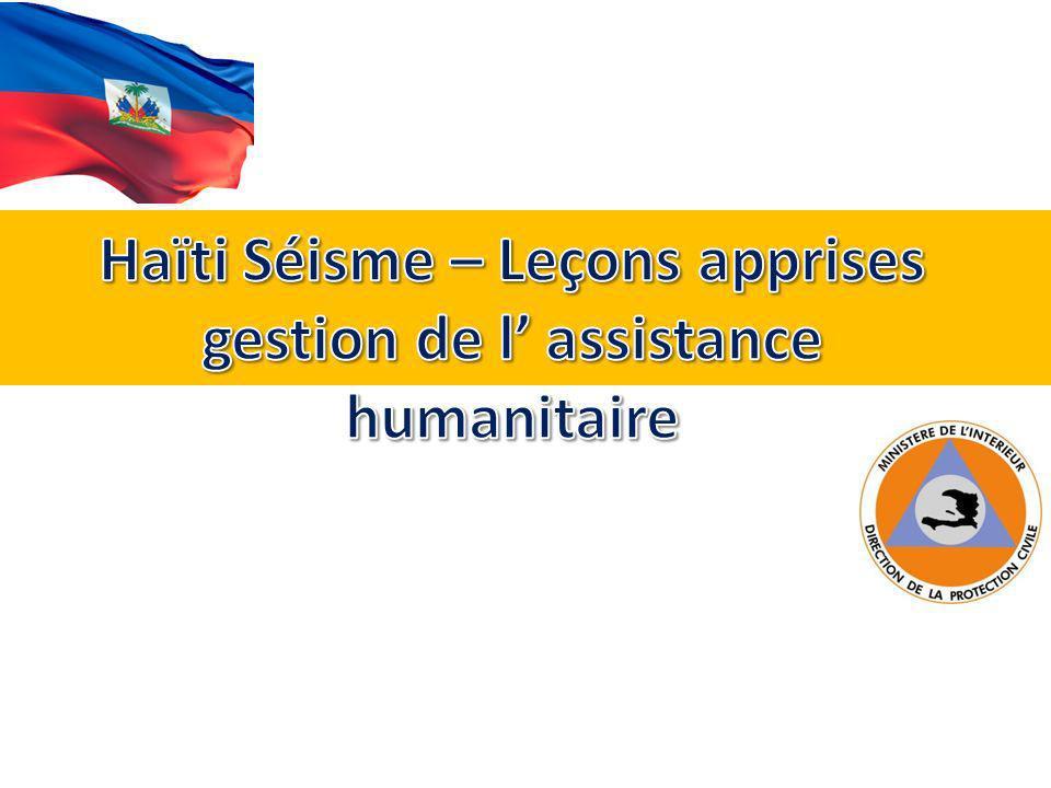 Haïti Séisme – Leçons apprises gestion de l' assistance humanitaire