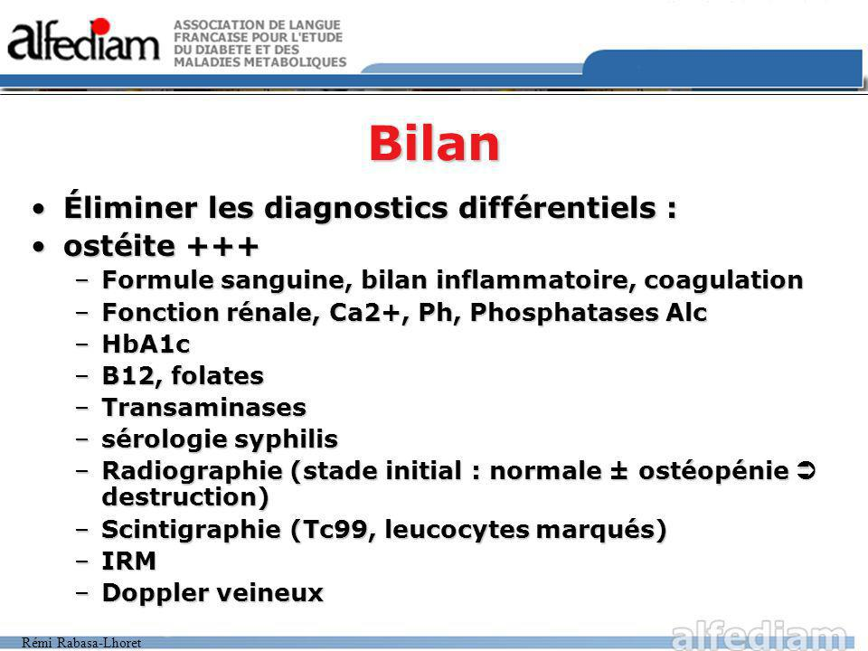 Bilan Éliminer les diagnostics différentiels : ostéite +++