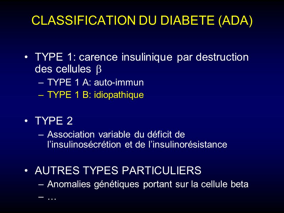 CLASSIFICATION DU DIABETE (ADA)