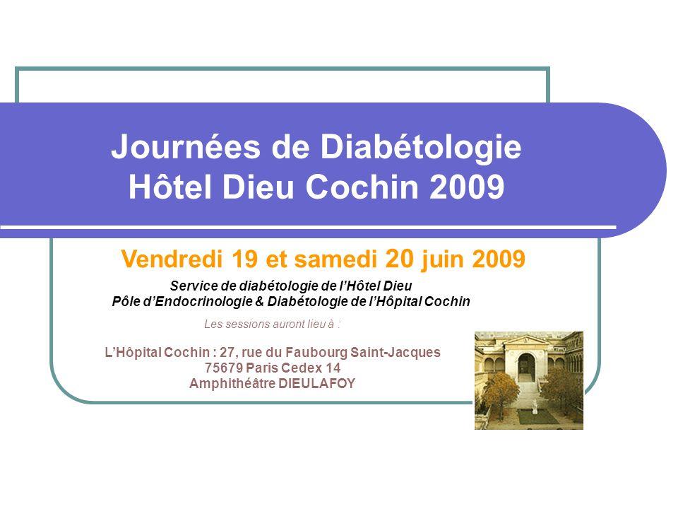 Journées de Diabétologie Hôtel Dieu Cochin 2009