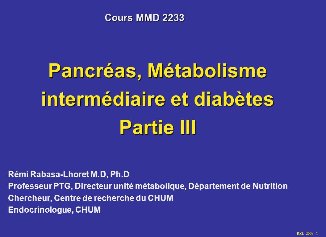 Pancréas, Métabolisme intermédiaire et diabètes Partie III