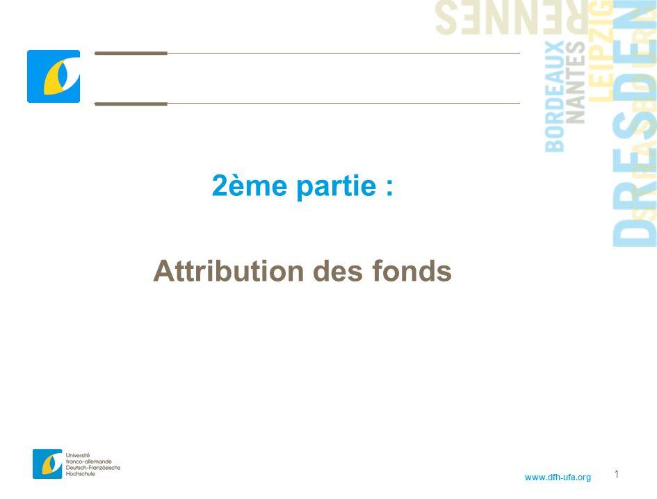 2ème partie : Attribution des fonds