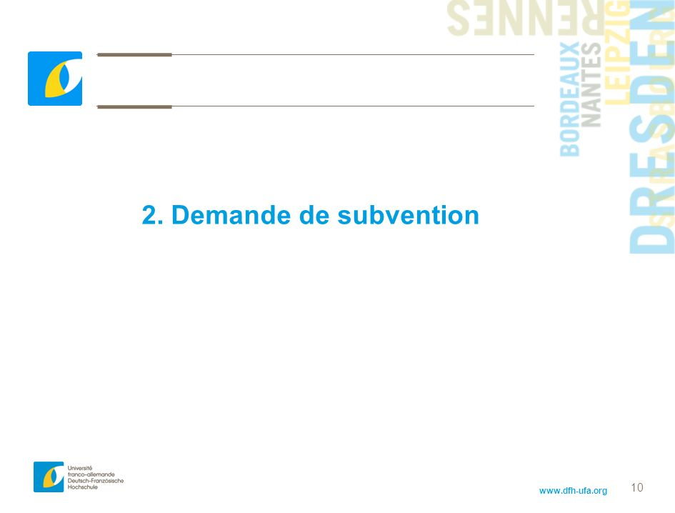 2. Demande de subvention