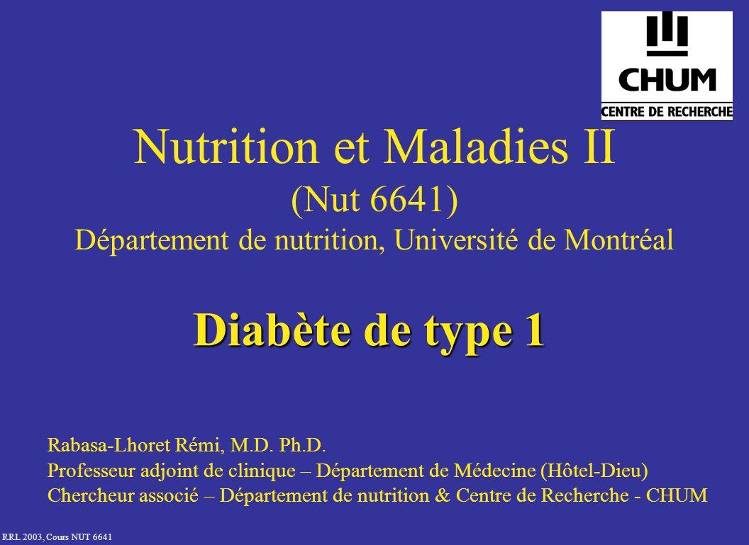 Nutrition et Maladies II (Nut 6641) Département de nutrition, Université de Montréal