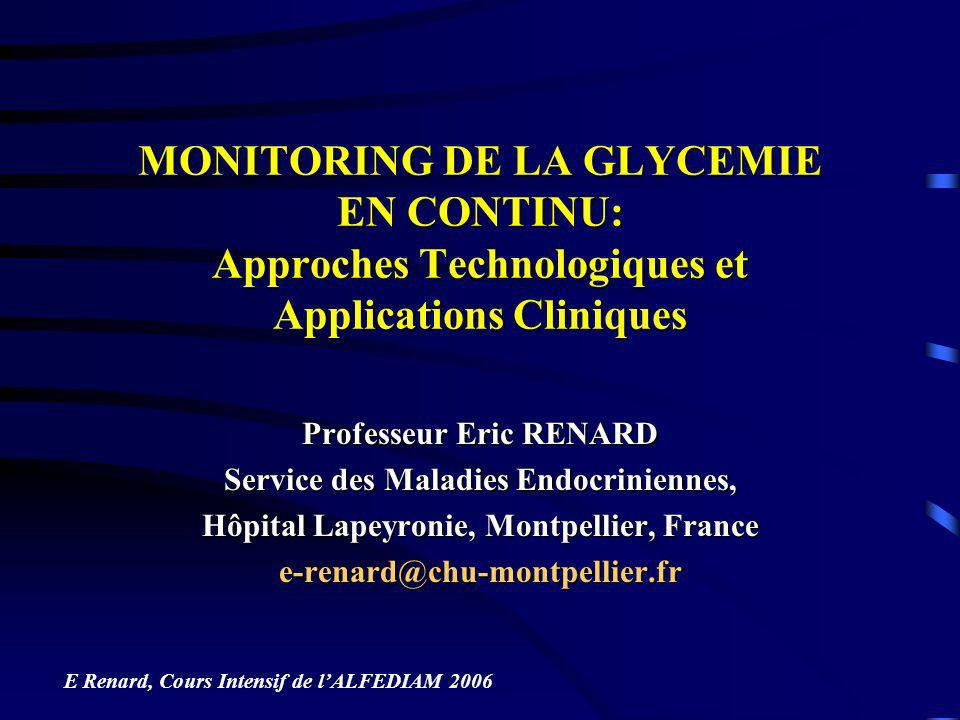 MONITORING DE LA GLYCEMIE EN CONTINU: Approches Technologiques et Applications Cliniques