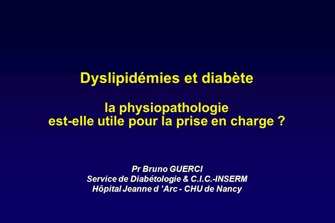 Dyslipidémies et diabète la physiopathologie est-elle utile pour la prise en charge