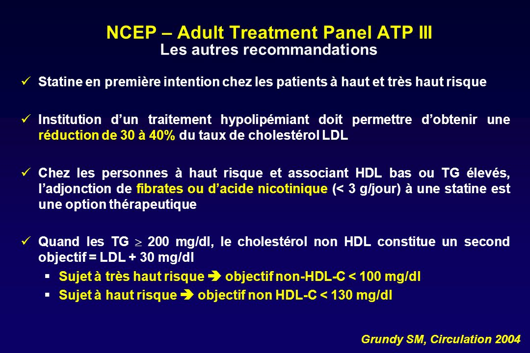 NCEP – Adult Treatment Panel ATP III Les autres recommandations