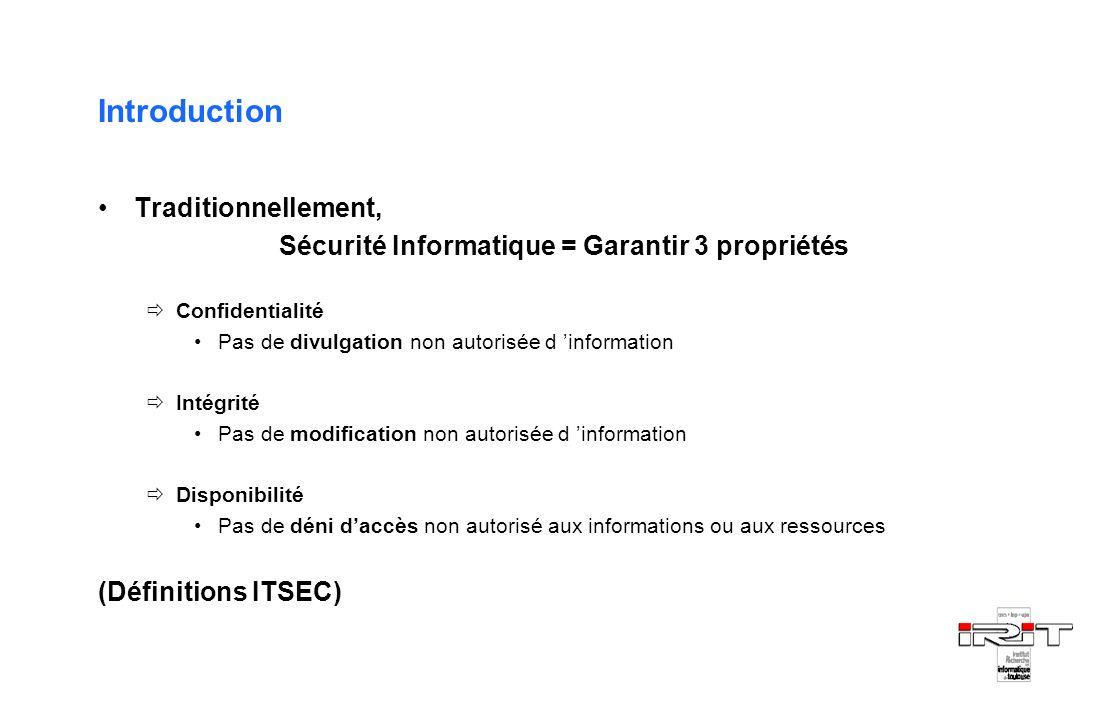 Sécurité Informatique = Garantir 3 propriétés
