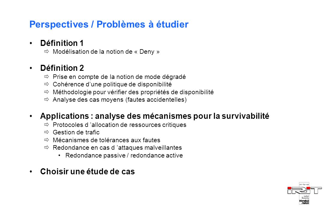 Perspectives / Problèmes à étudier