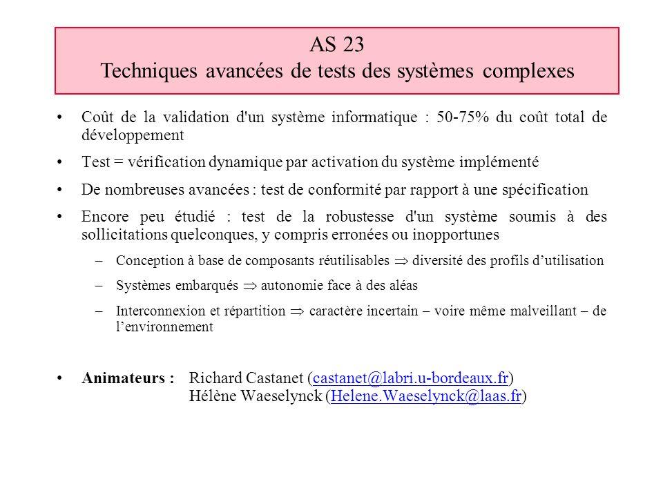 AS 23 Techniques avancées de tests des systèmes complexes