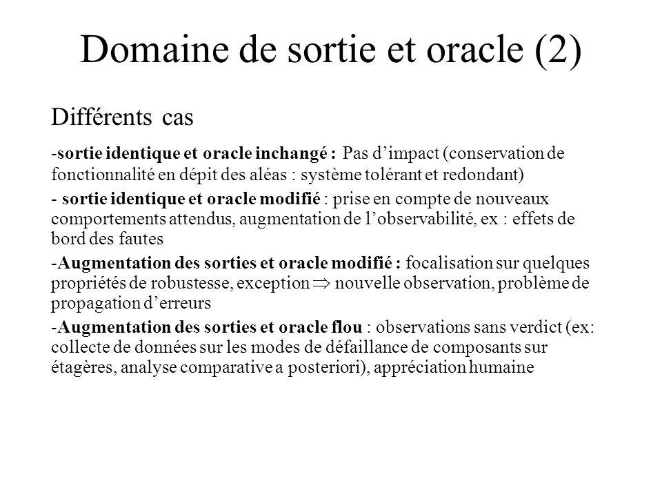 Domaine de sortie et oracle (2)