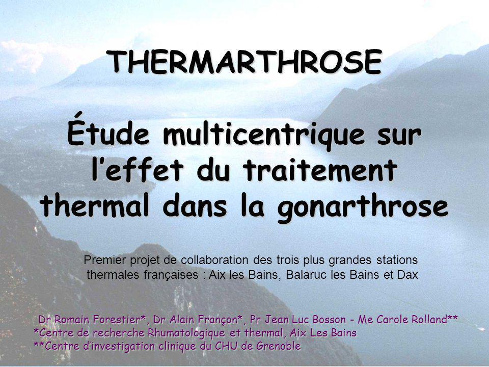 THERMARTHROSE Étude multicentrique sur l'effet du traitement thermal dans la gonarthrose
