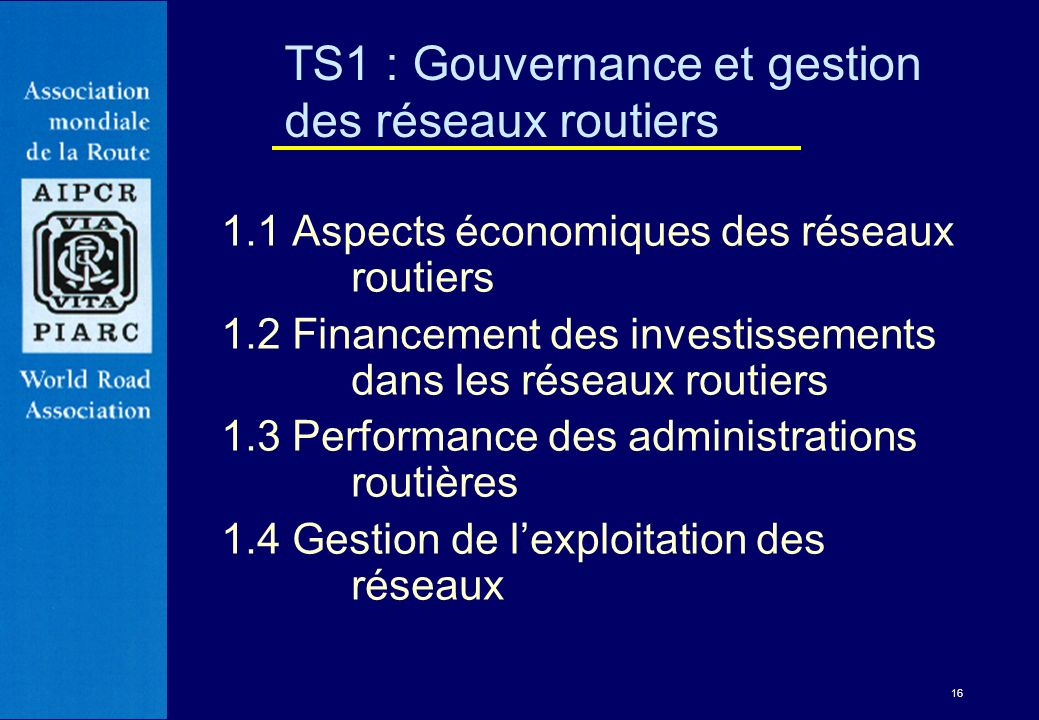 TS1 : Gouvernance et gestion des réseaux routiers
