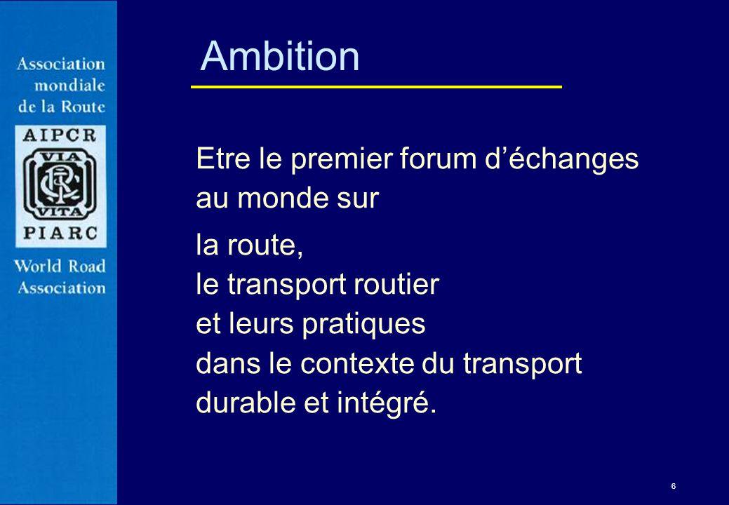 Ambition Etre le premier forum d'échanges au monde sur