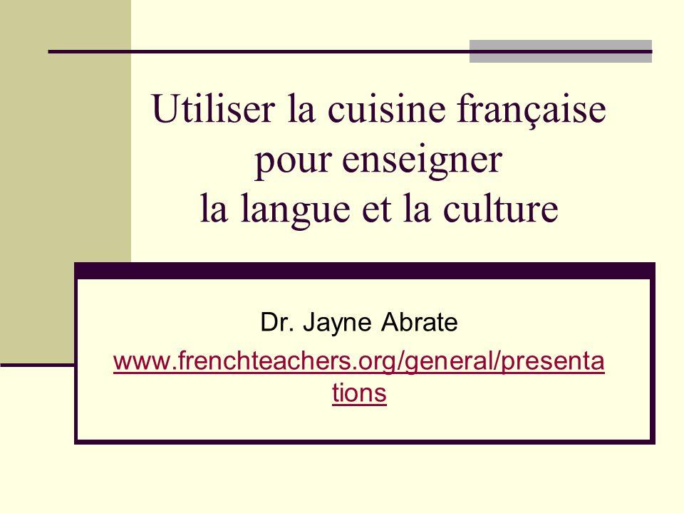 Utiliser la cuisine française pour enseigner la langue et la culture