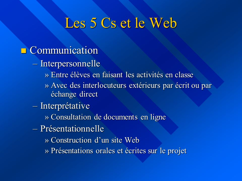 Les 5 Cs et le Web Communication Interpersonnelle Interprétative