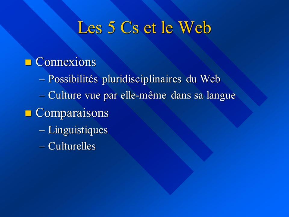 Les 5 Cs et le Web Connexions Comparaisons