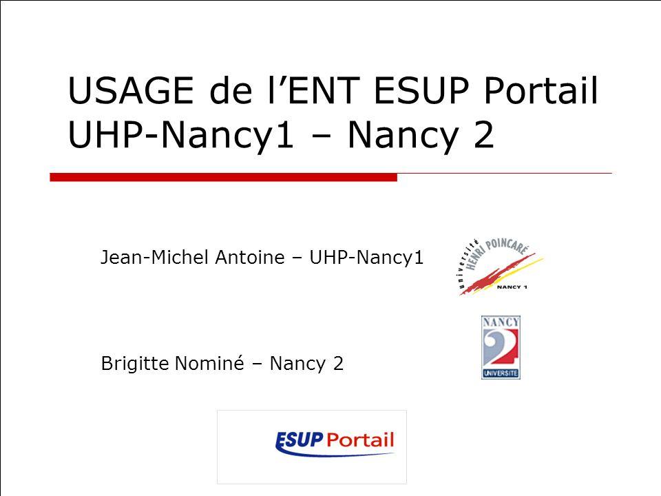 USAGE de l'ENT ESUP Portail UHP-Nancy1 – Nancy 2