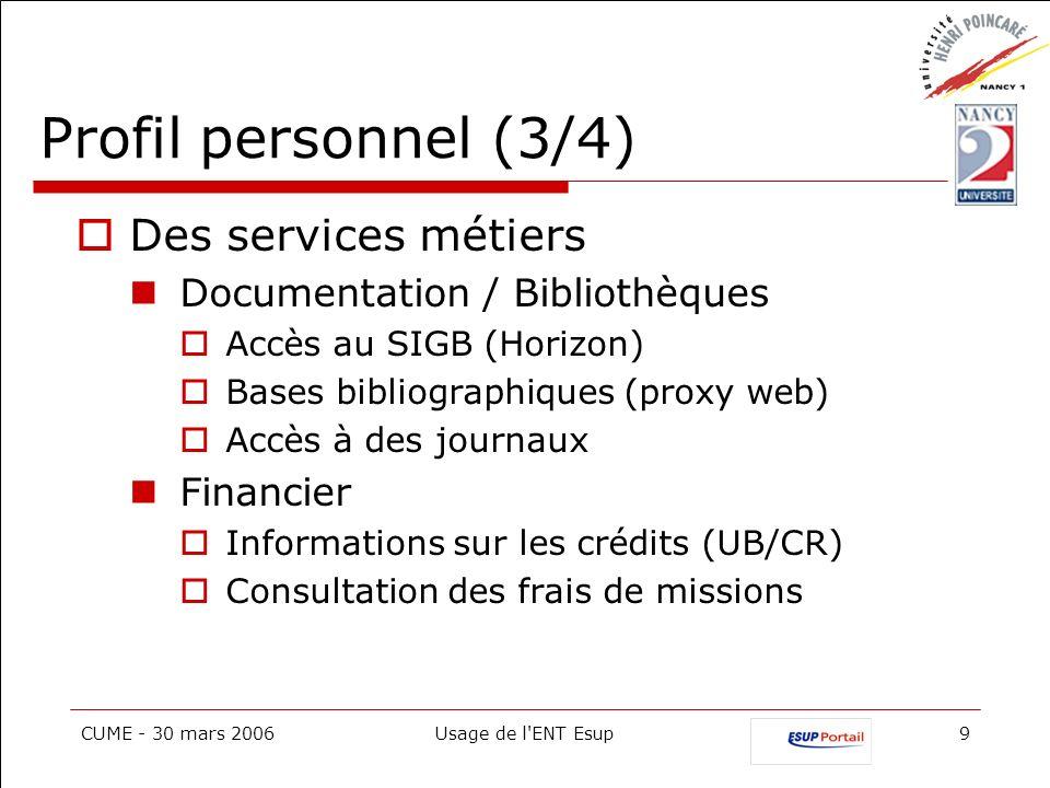 Profil personnel (3/4) Des services métiers