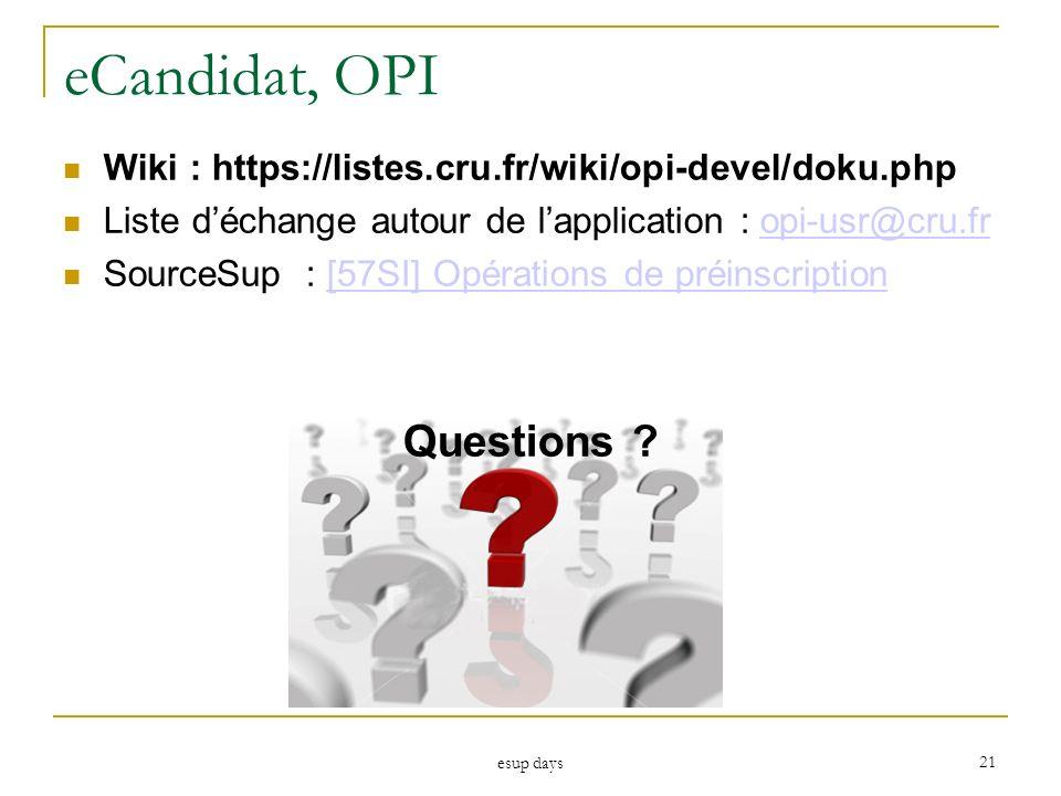 eCandidat, OPI Questions