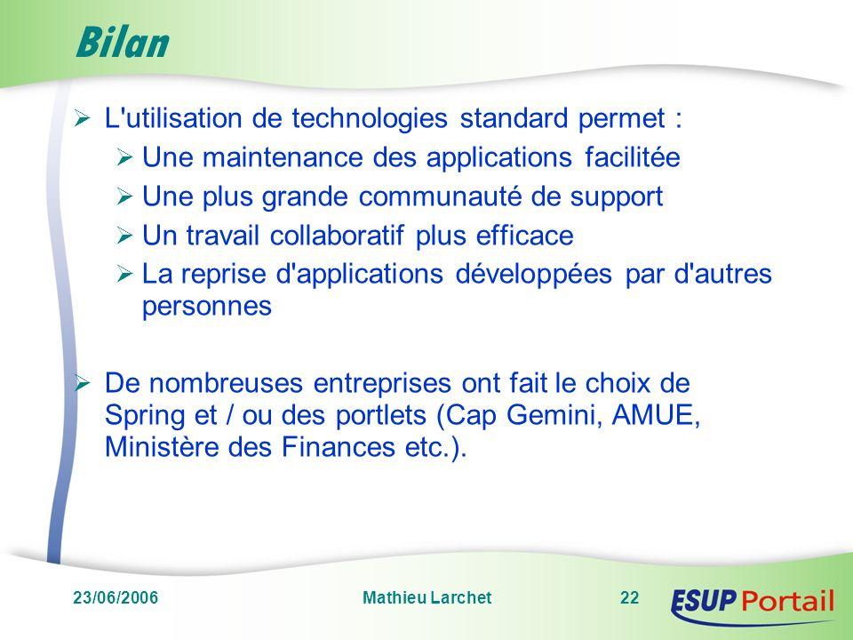 Bilan L utilisation de technologies standard permet :