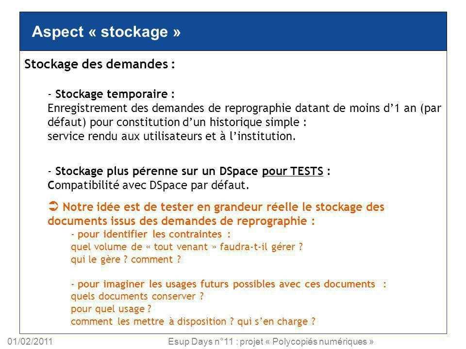 Aspect « stockage » Stockage des demandes :
