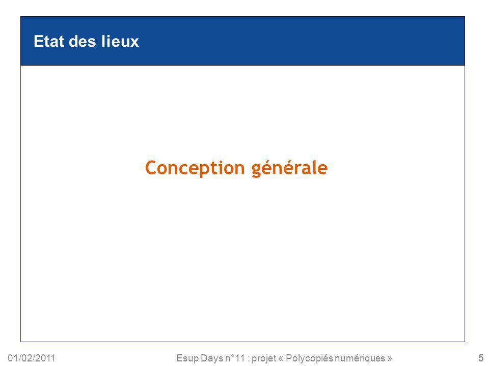 Conception générale Etat des lieux 01/02/2011