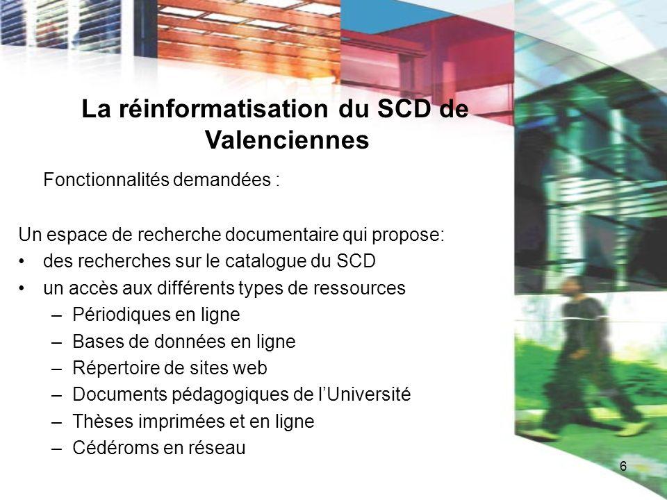La réinformatisation du SCD de Valenciennes