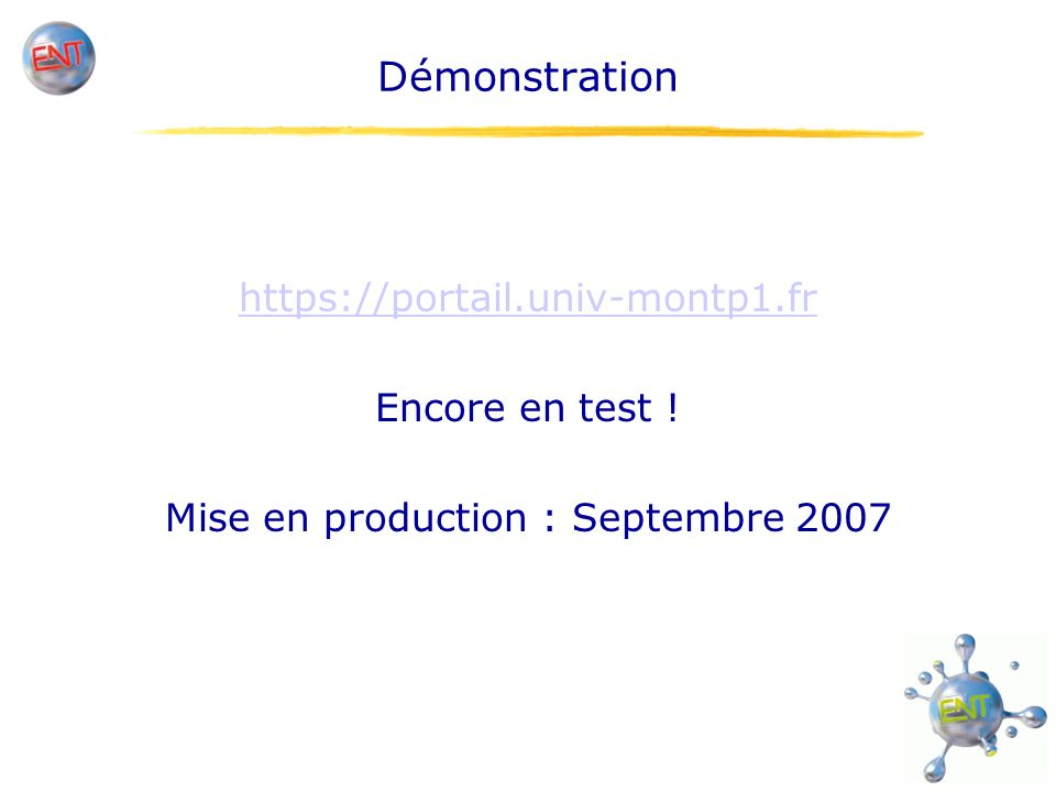 Mise en production : Septembre 2007