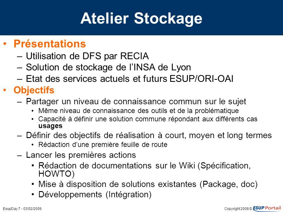 Atelier Stockage Présentations Objectifs Utilisation de DFS par RECIA