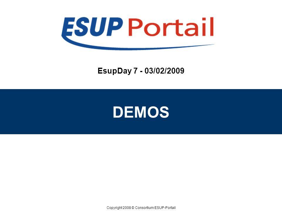 EsupDay 7 - 03/02/2009 DEMOS