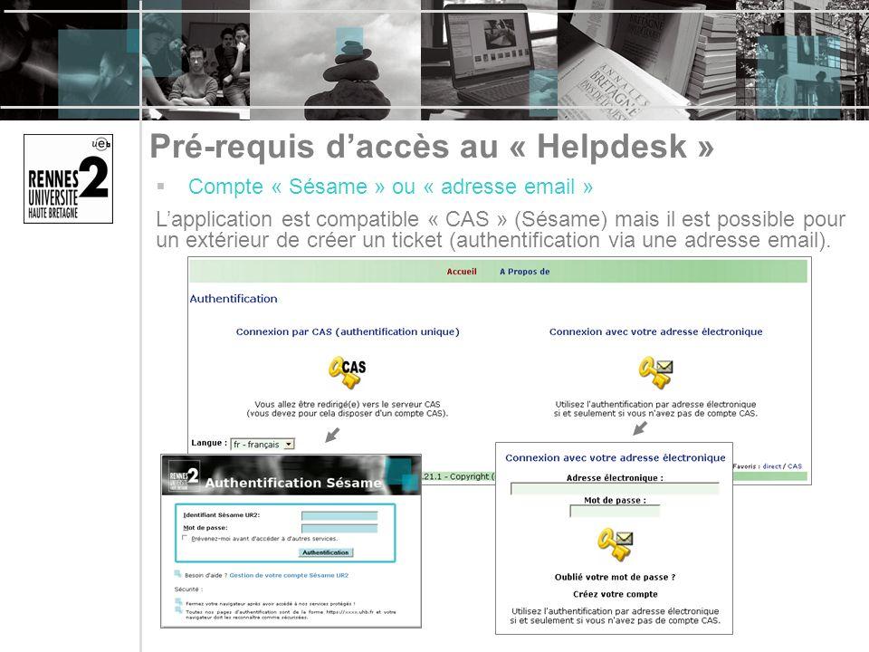 Pré-requis d'accès au « Helpdesk »