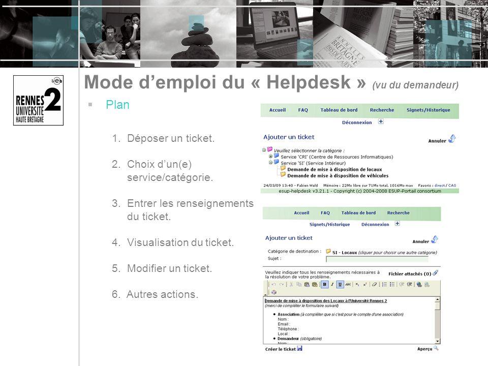 Mode d'emploi du « Helpdesk » (vu du demandeur)