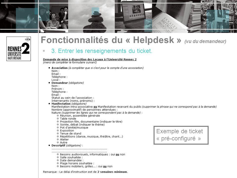 Fonctionnalités du « Helpdesk » (vu du demandeur)