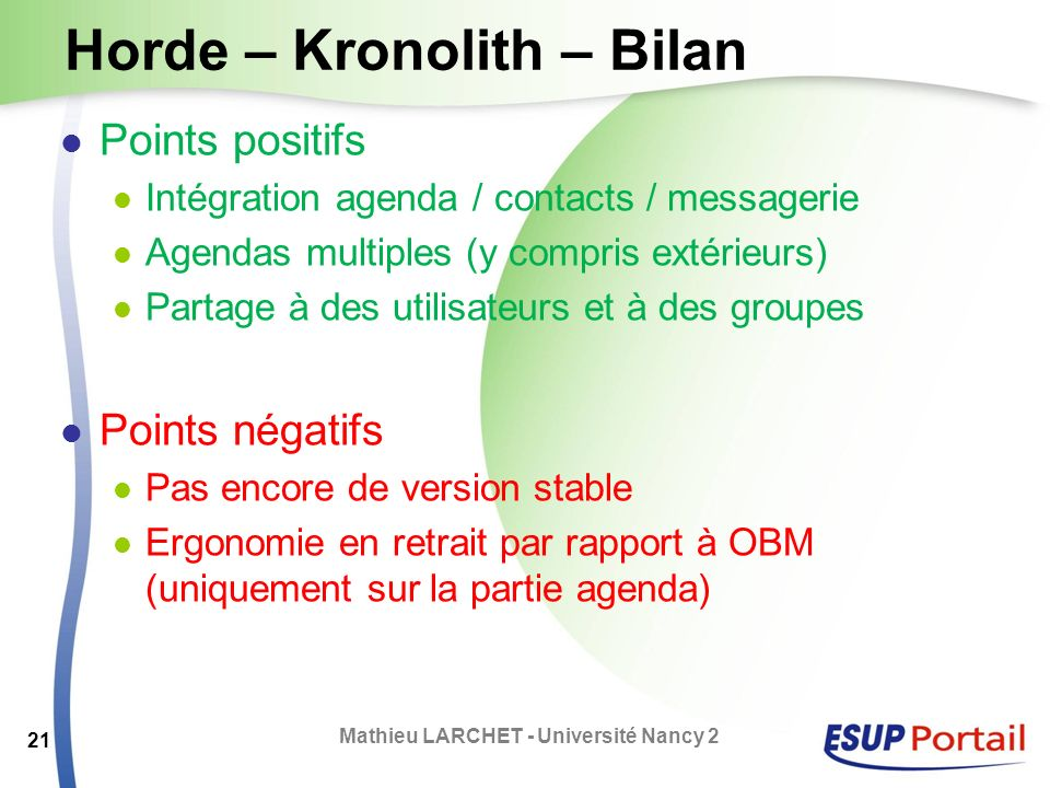 Horde – Kronolith – Bilan