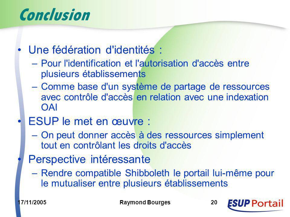 Conclusion Une fédération d identités : ESUP le met en œuvre :