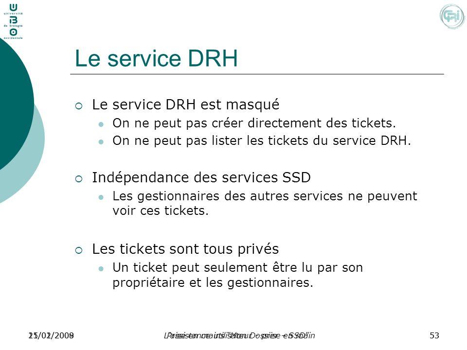 Le service DRH Le service DRH est masqué Indépendance des services SSD