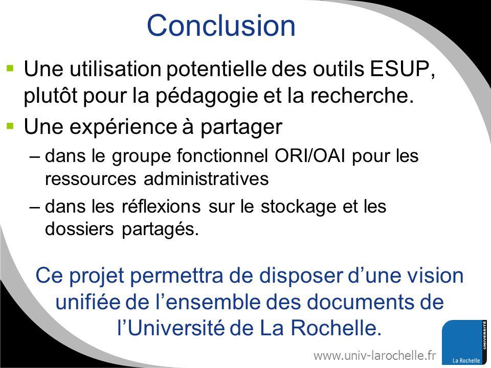 ConclusionUne utilisation potentielle des outils ESUP, plutôt pour la pédagogie et la recherche. Une expérience à partager.