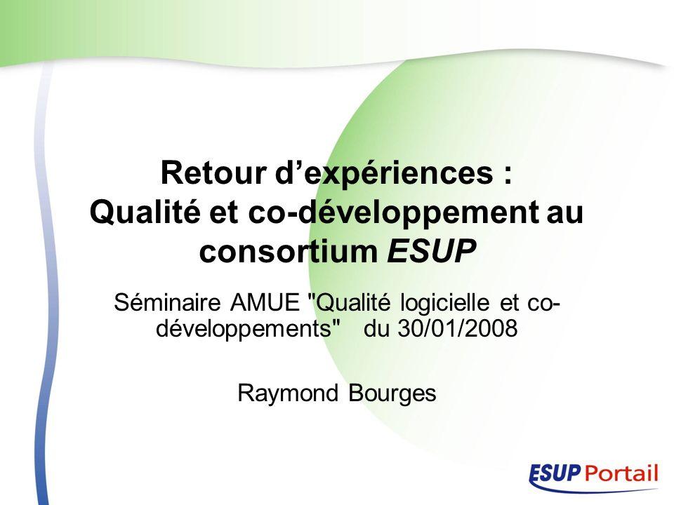 Retour d'expériences : Qualité et co-développement au consortium ESUP
