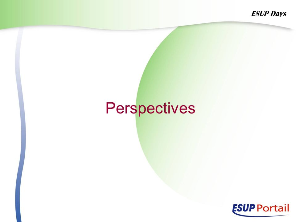 ESUP Days Perspectives